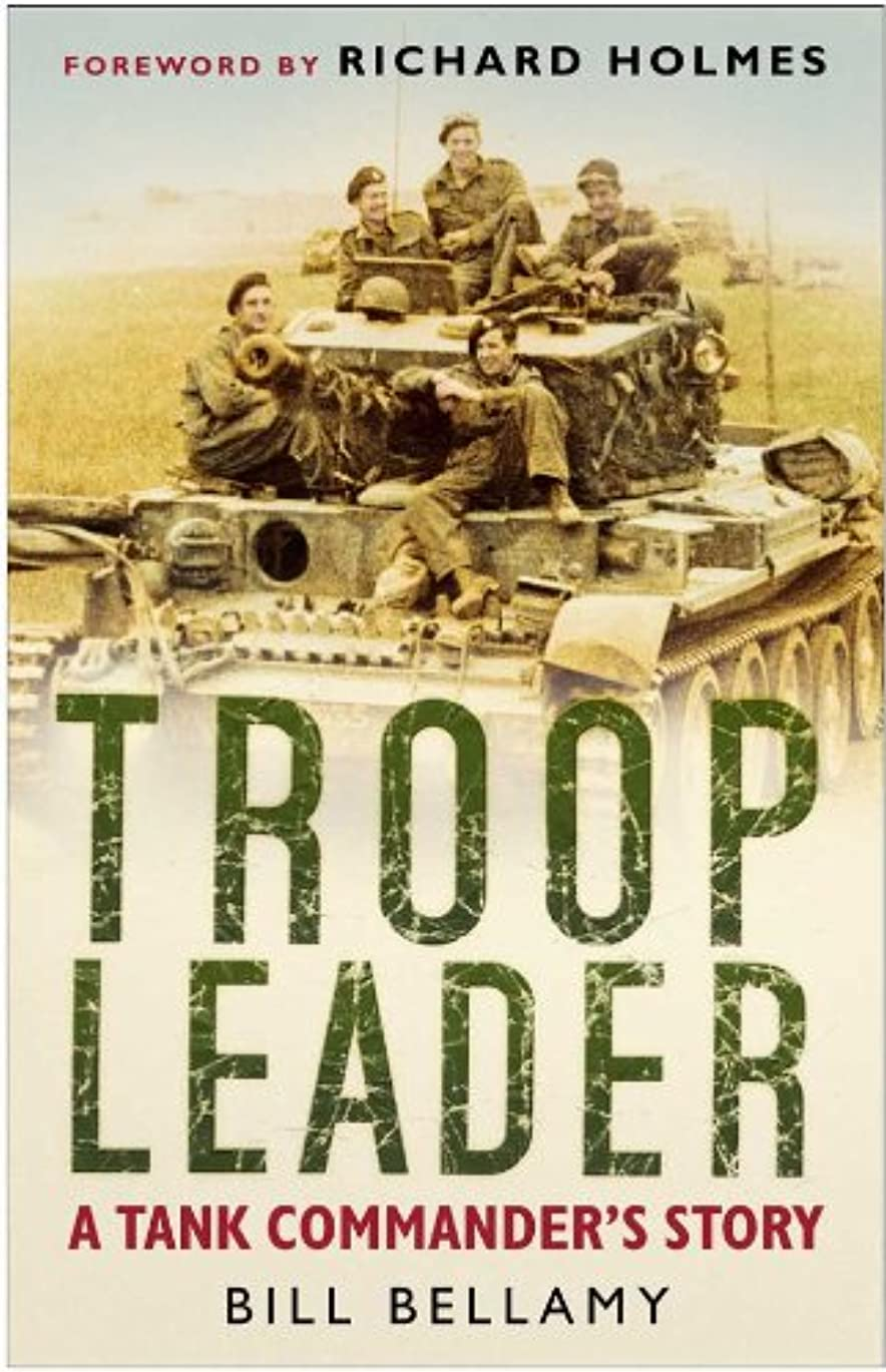 判定霧インフレーションTroop Leader: A Tank Commander's Story (English Edition)