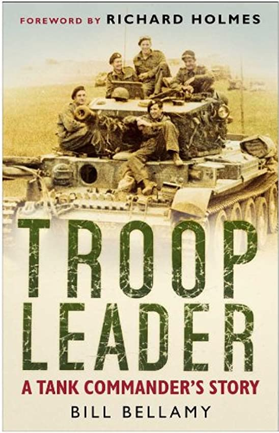 組み合わせる疾患熟達したTroop Leader: A Tank Commander's Story (English Edition)
