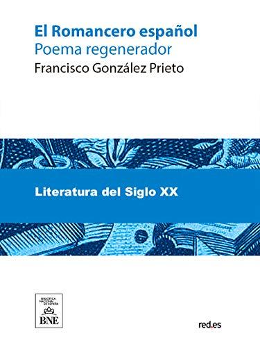 El Romancero español eBook: González Prieto, Francisco: Amazon.es: Tienda Kindle