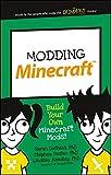 Modding Minecraft: Build Your Own Minecraft Mods! (Dummies Junior) (English Edition)