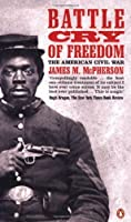Battle Cry of Freedom: The Civil War Era by James M. (James Munro) McPherson(1990-03-29)