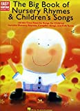 The Big Book Of Nursery Rhymes & Children's Songs - Easy Guitar With Tab