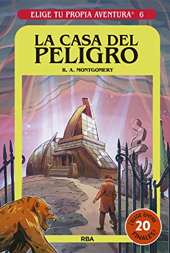 La casa del peligro (Elige tu propia aventura nº 6)