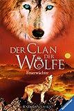 Der Clan der Wölfe 3: Feuerwächter (German Edition)