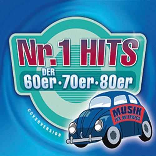 Nr. 1 Hits der 60er, 70er & 80er. Musik für Unterwegs