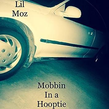 Mobbin' in a Hooptie