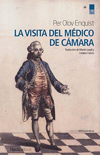 La visita del médico de cámara: 56 (Letras Nrdicas)