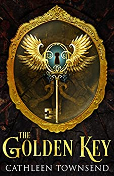 The Golden Key by [Cathleen Townsend]