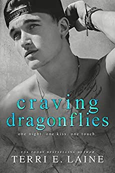 Craving Dragonflies: A Bad Boy College Romance (Chasing Butterflies series Book 4) by [Terri E. Laine]