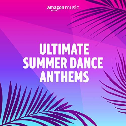 Summer Dance Anthems