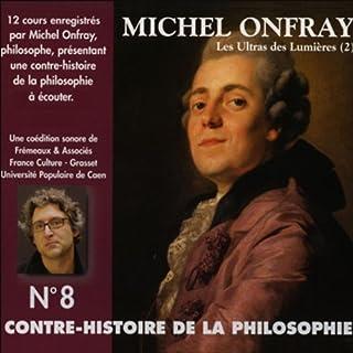 Les Ultras des Lumières. De Helvétius à Sade et Robespierre 2 audiobook cover art