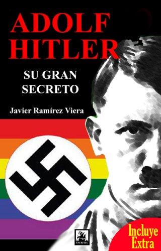 Adolf Hitler Su Gran Secreto