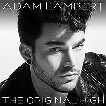 The Original High (Edited) by Adam Lambert