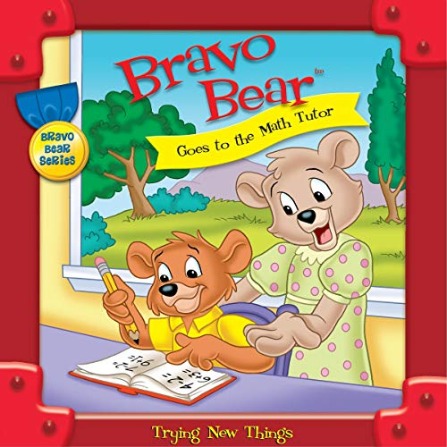 Bravo Bear Goes to the Math Tutor Audiobook By Christian Hainsworth cover art
