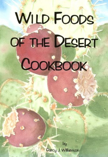 Wild Foods of the Desert (English Edition)