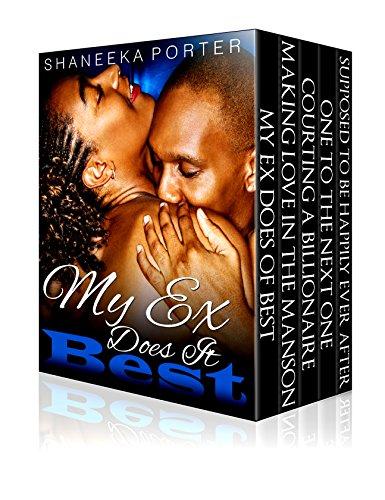 My Ex Does It Best Series Boxed Set: 5 Part Series (African american romance, urban billionaire romance)