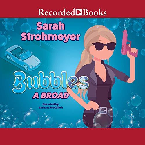 Bubbles A Broad cover art