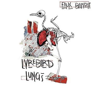 Lyrebird Lungs