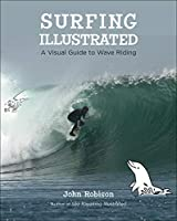 Surfing Illustrated: An Illustrated Guide to Wave Riding