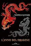 L'anno del dragone (Italian Edition)