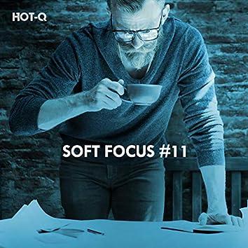 Soft Focus, Vol. 11