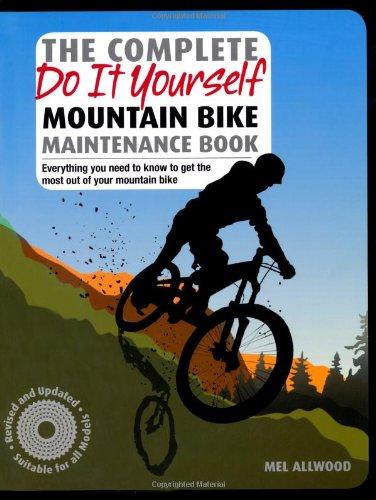 Complete Do it Yourself Mountain Bike Maintenance Book