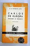 Carlos de Europa, emperador de Occidente. [Tapa blanda] by WYNDHAM LEWIS, D. B.-