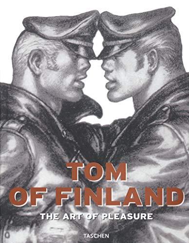 Tom of Finland: The Art of Pleasure