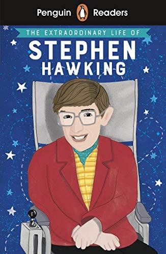 Penguin Readers Level 3: The Extraordinary Life of Stephen Hawking (ELT Graded Reader)