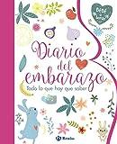 Diario del embarazo. Todo lo que hay que saber (Castellano - A PARTIR DE 0 AÑOS - ÁLBUMES DEL...