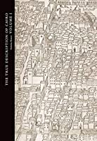 The True Description of Cairo: A Sixteenth-century Venetian View (Studies in the Arcadian Library)