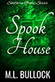 Spook House (Southern Gothic Book 3)