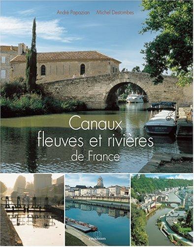 Canaux Fleuves Et Rivires De France