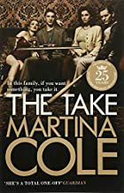 The Take by Martina Cole (2009-11-08)