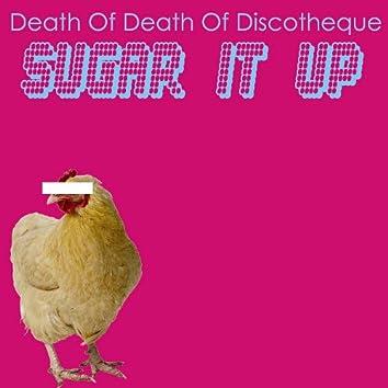 Sugar It Up