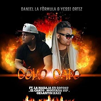 Como Capo (feat. La Nabaja en Sofoke, El Chato, Montana Vip & Oklantin Kazz)
