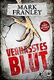Verhasstes Blut - Ein Ruben-Hattinger-Thriller (Ruben Hattinger 3)