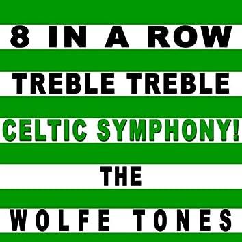 8 in a Row Treble Treble Celtic Symphony