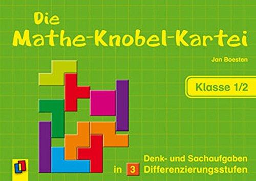 Die Mathe-Knobel-Kartei - Klasse 1/2: Denk- und Sachaufgaben in 3 Differenzierungsstufen