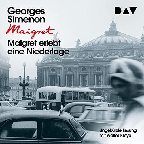 Maigret erlebt eine Niederlage Audiobook By Georges Simenon cover art
