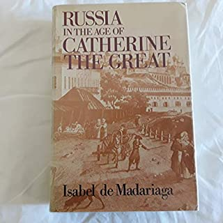 Russia in the age of Catherine the Great