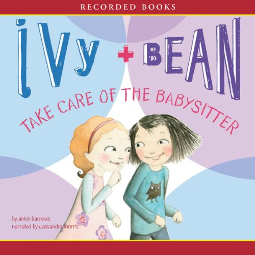 Ivy & Bean Take Care of the Babysitter cover art