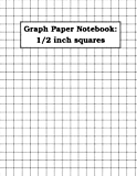 Graph Paper Notebook: 1/2 inch squares (100 pages): double-sided, non-perforated, perfect binding, 8.5' x 11'