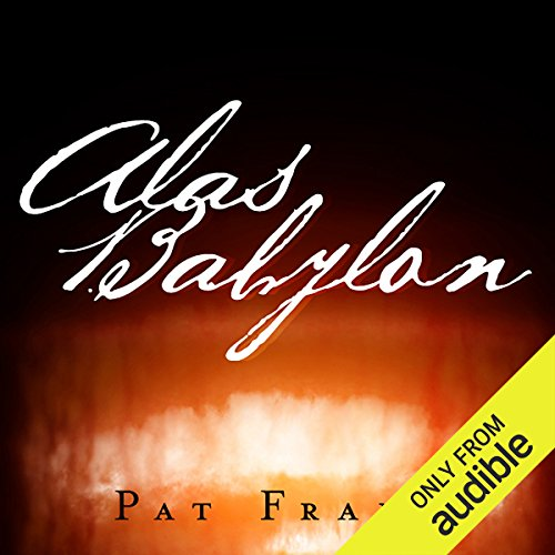Alas, Babylon                   Auteur(s):                                                                                                                                 Pat Frank                               Narrateur(s):                                                                                                                                 Will Patton                      Durée: 11 h et 11 min     23 évaluations     Au global 4,6