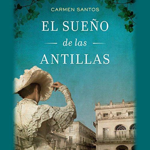 El sueño de las Antillas audiobook cover art