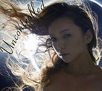 Uncontrolled(MV11曲入りDVD付) [CD+DVD]