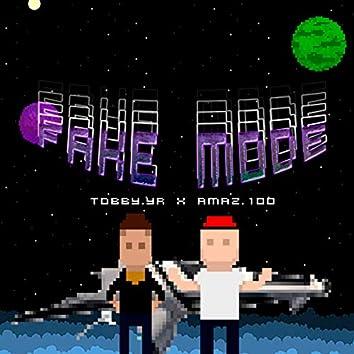 Fake Mode