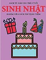 Sách tô màu cho trẻ 2 tuổi (Sinh nhật): Cuốn sách này có 40 trang tô màu với các đường kẻ to đậm hơn nhằm giảm việc nản chí và cải thiện sự tự tin. Cuốn sách này sẽ hỗ trợ tr