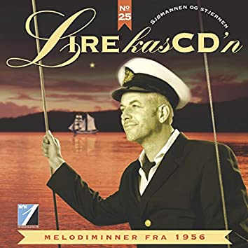 Sjømannen Og Stjernen: Melodiminner Fra 1956 (Lirekassen No. 25)