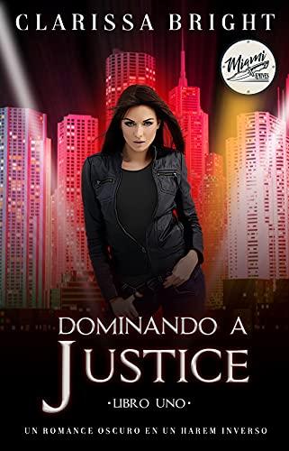 Dominando a Justice de Clarissa Bright